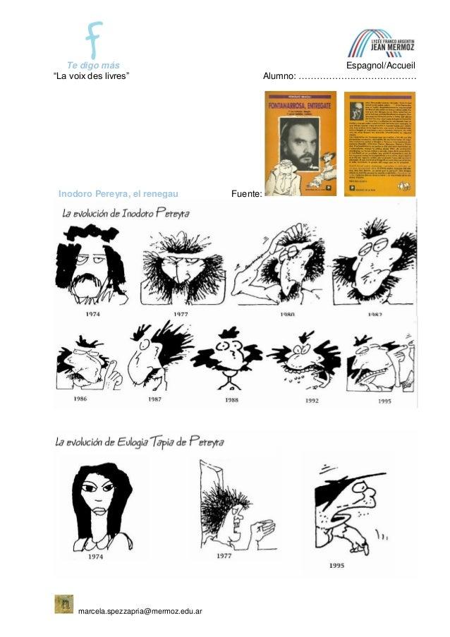 """Te digo más Espagnol/Accueil """"La voix des livres"""" Alumno: ………………………………… marcela.spezzapria@mermoz.edu.ar Inodoro Pereyra, ..."""
