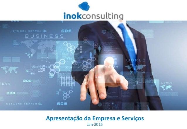 Apresentação da Empresa e Serviços Jan-2015