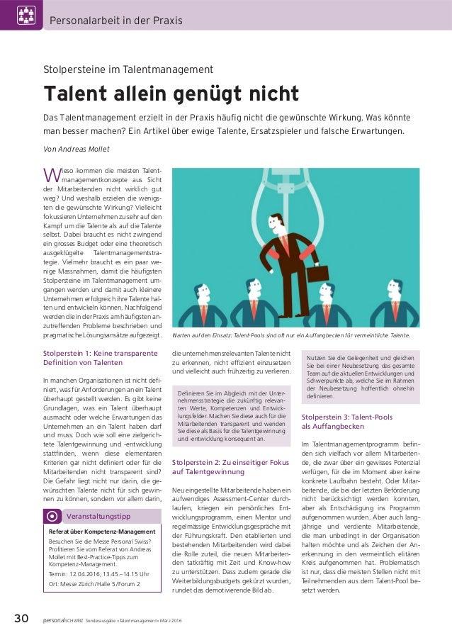 30 personalSCHWEIZ Sonderausgabe «Talentmanagement» März 2016 Personalarbeit in der Praxis Wieso kommen die meisten Talent...
