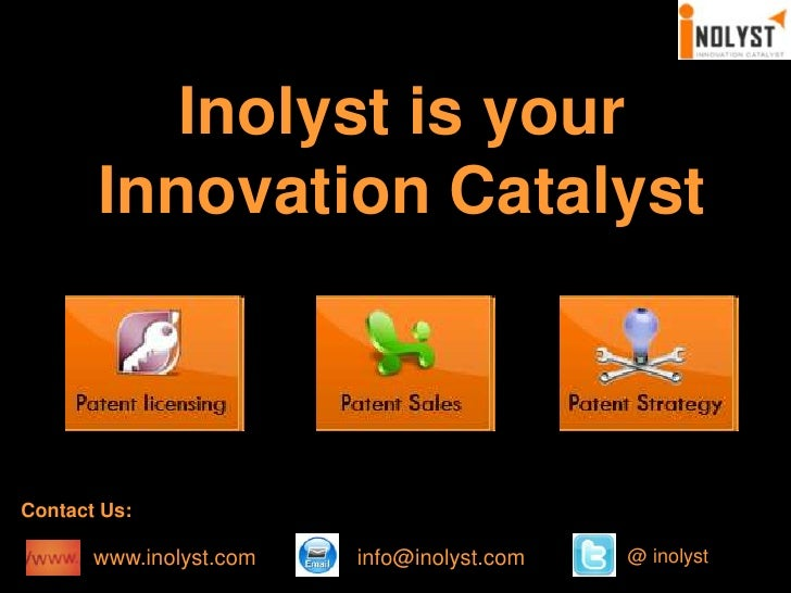 Inolyst is your Innovation Catalyst<br />Contact Us:<br />www.inolyst.com<br />info@inolyst.com<br />@ inolyst<br />
