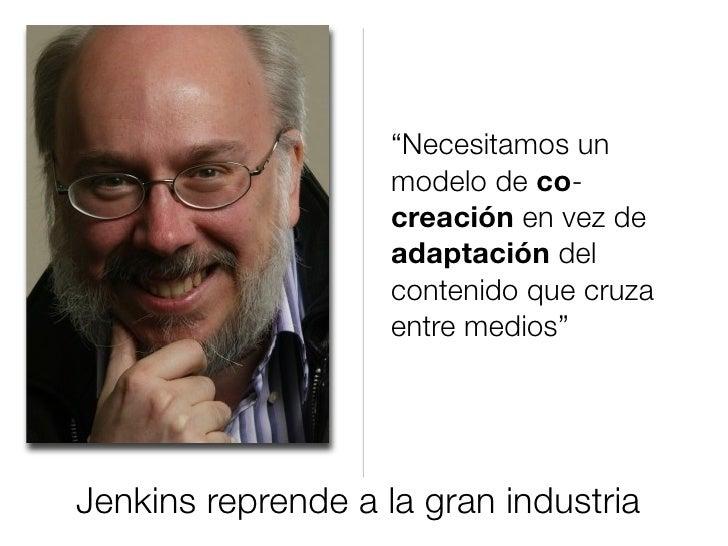 """""""Necesitamos un                     modelo de co-                     creación en vez de                     adaptación de..."""