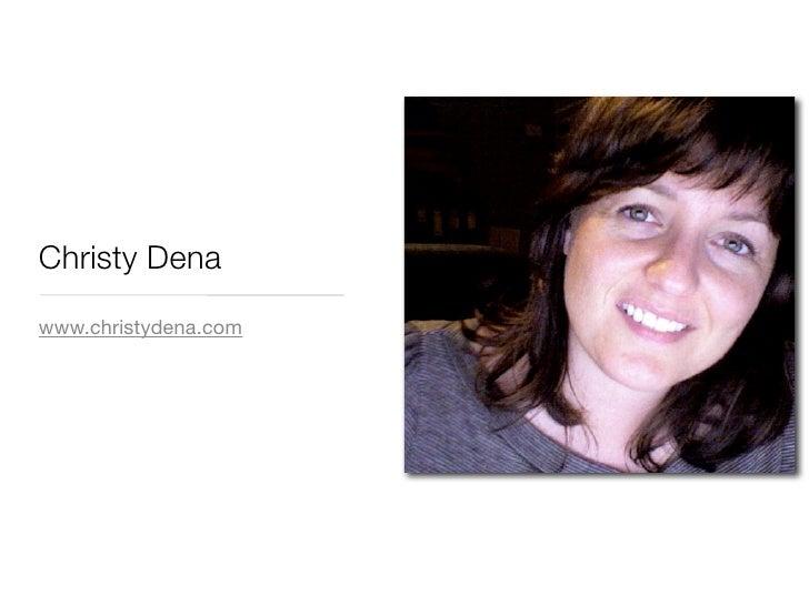 Christy Dena www.christydena.com