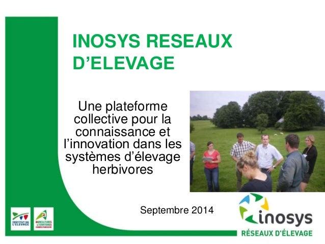 INOSYS RESEAUX  D'ELEVAGE  Une plateforme  collective pour la  connaissance et  l'innovation dans les  systèmes d'élevage ...
