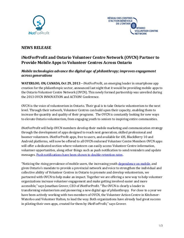 NEWS RELEASE iNotForProfit and Ontario Volunteer Centre Network (OVCN) Partner to Provide Mobile Apps to Volunteer Centres...