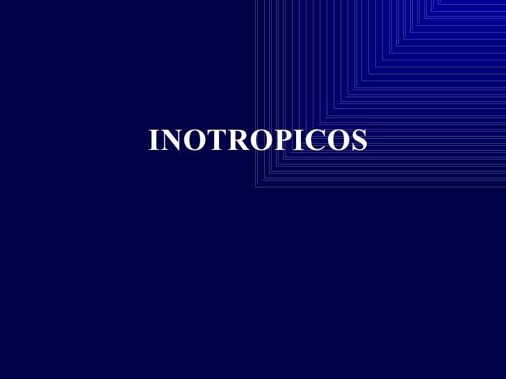 INOTROPICOS
