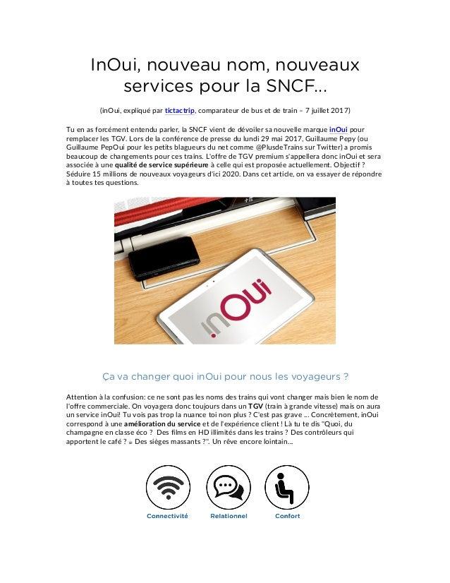 InOui, nouveau nom, nouveaux services pour la SNCF... (inOui, expliqué par tictactrip, comparateur de bus et de train – 7 ...