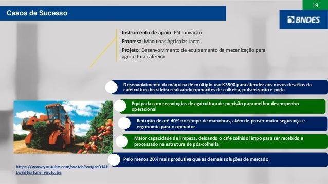 19 Desenvolvimento da máquina de múltiplo uso K3500 para atender aos novos desafios da cafeicultura brasileira realizando ...