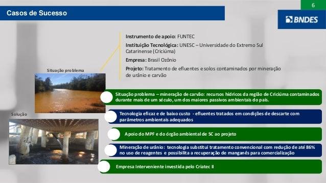 6 Situação problema – mineração de carvão: recursos hídricos da região de Criciúma contaminados durante mais de um século,...