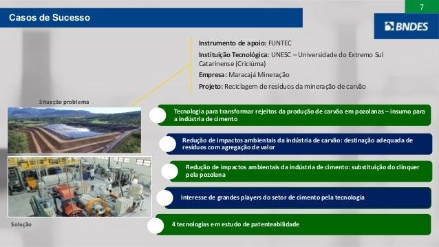 7 Tecnologia para transformar rejeitos da produção de carvão em pozolanas – insumo para a indústria de cimento Redução de ...