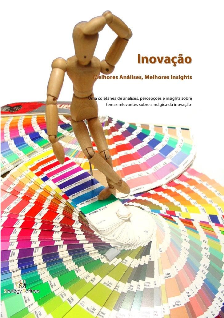 Inovação   Melhores Análises, Melhores Insights   Uma coletânea de análises, percepções e insights sobre         temas rel...