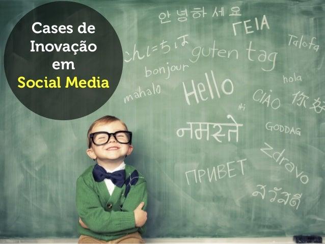#EsTalks Cases de Inovação em Mídias Sociais Cases de Inovação em Social Media