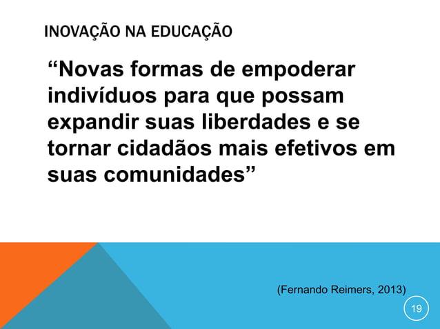 CASOS DE INOVAÇÃO NA EDUCAÇÃOENSINO ADAPTATIVOGAMIFICATIONDESIGN-THINKING                                20