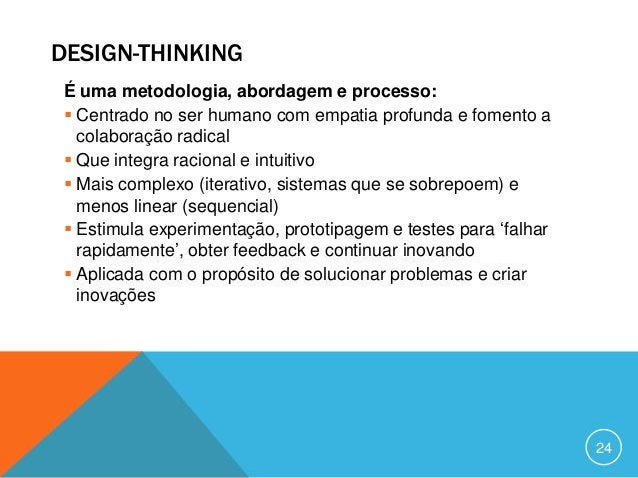 PROCESSOS (IDEO): DESIGN-THINKING INSPIRAÇAO     IDEALIZAÇAO    IMPLEMENTAÇAO