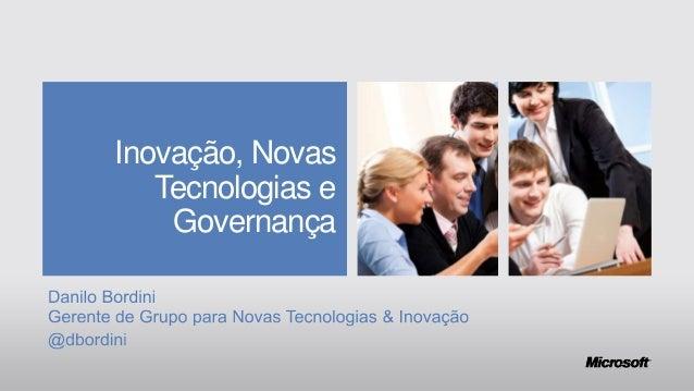 Inovação, Novas Tecnologias e Governança