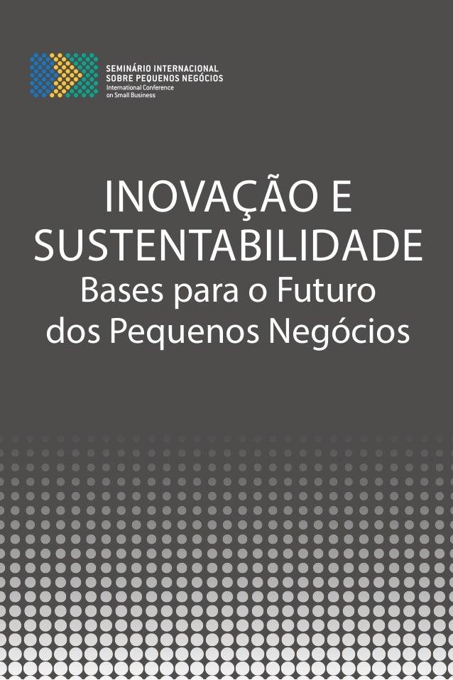 INOVAÇÃO E SUSTENTABILIDADE Bases para o Futuro dos Pequenos Negócios