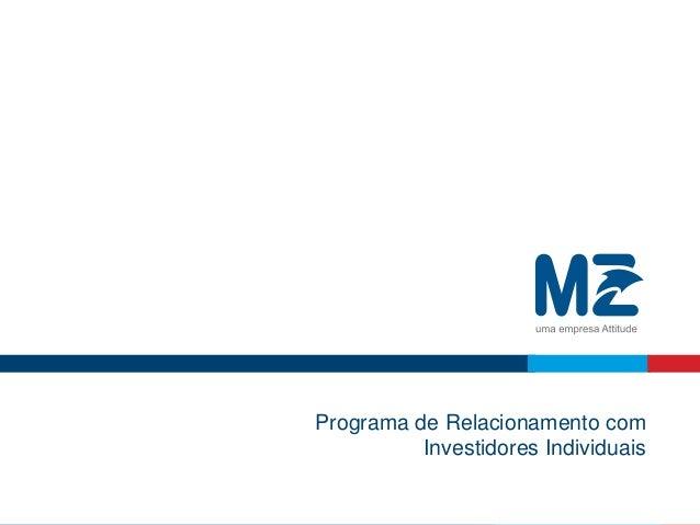 Programa de Relacionamento com Investidores Individuais
