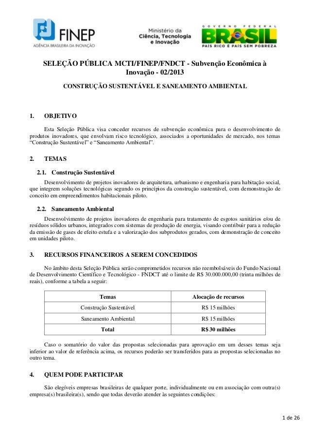 SELEÇÃO PÚBLICA MCTI/FINEP/FNDCT - Subvenção Econômica à                         Inovação - 02/2013              CONSTRUÇÃ...