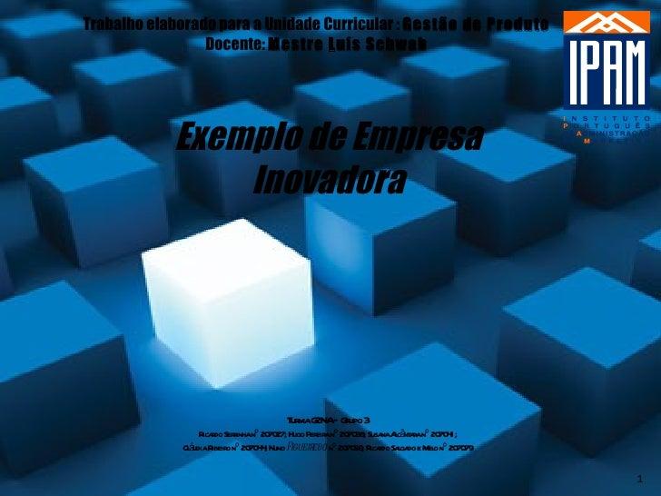 Turma G2NA – Grupo 3 Ricardo Serrinha nº 207027; Hugo Pereira nº 207038; Susana Alcântara nº 207041; Cláudia Ribeiro nº 20...