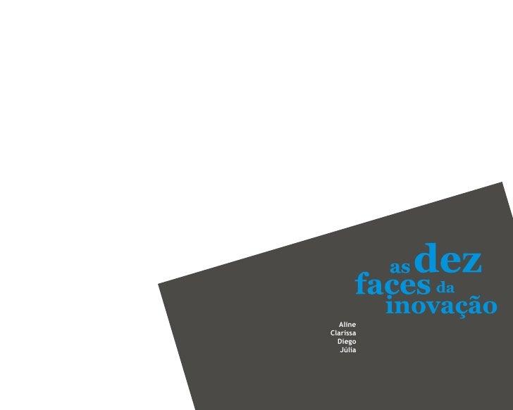 As Dez Faces da Inovação