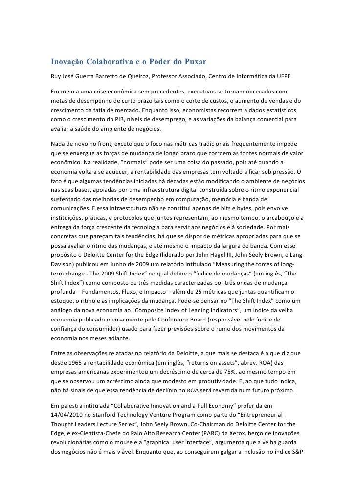 Inovação Colaborativa e o Poder do Puxar Ruy José Guerra Barretto de Queiroz, Professor Associado, Centro de Informática d...