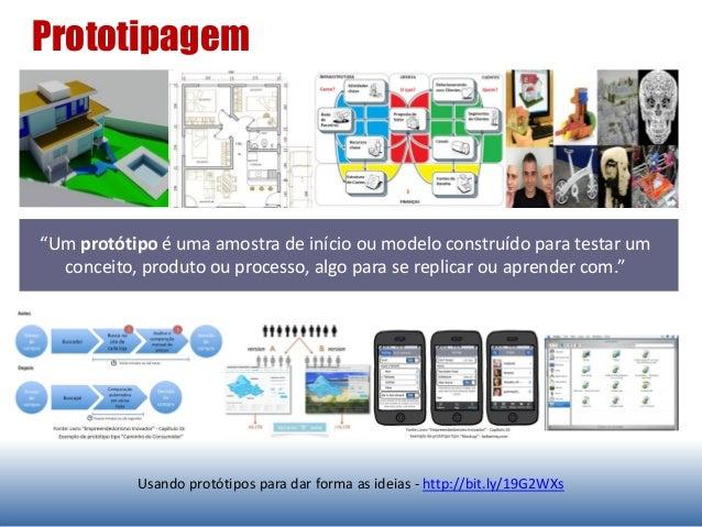 """""""Um protótipo é uma amostra de início ou modelo construído para testar um conceito, produto ou processo, algo para se repl..."""