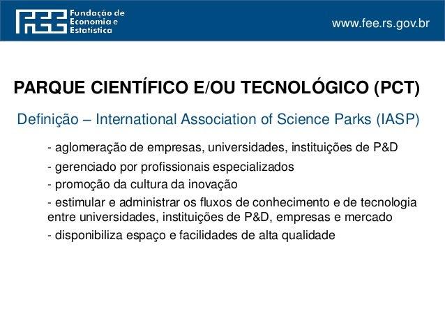 Inovação e cooperação nos parques científicos e tecnológicos gaúchos podemos comemorar  Slide 2