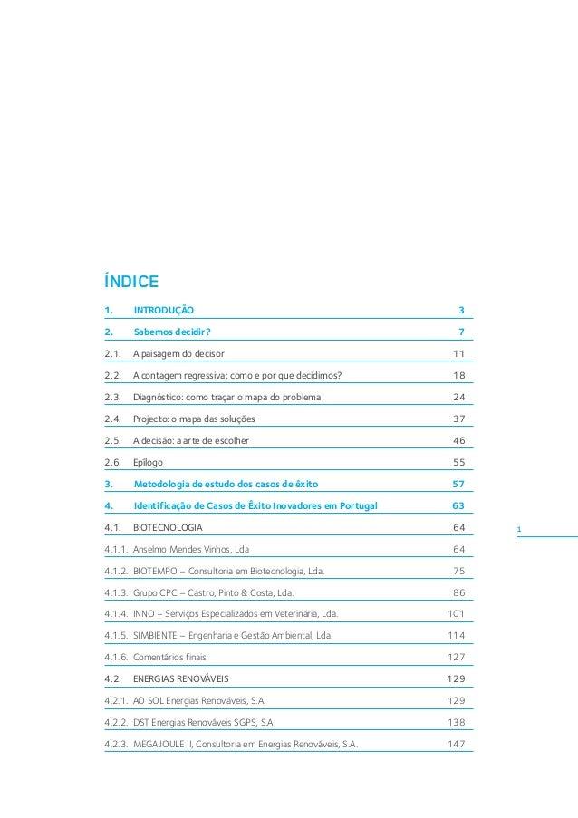 ÍNDICE 1.INTRODUÇÃO  3  2.  7  Sabemos decidir?  2.1. A paisagem do decisor  11  2.2. A contagem regressiva: como e...