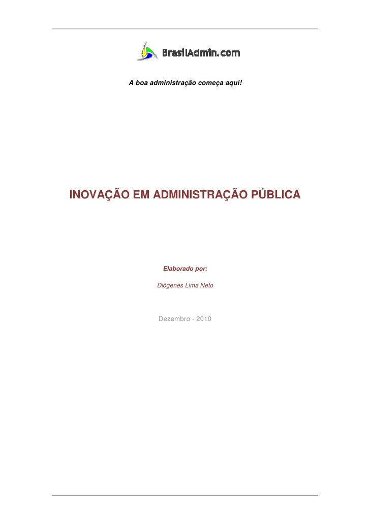 Inovação em Administração Pública - Diógenes L. Neto - MSc, MPA, MBA