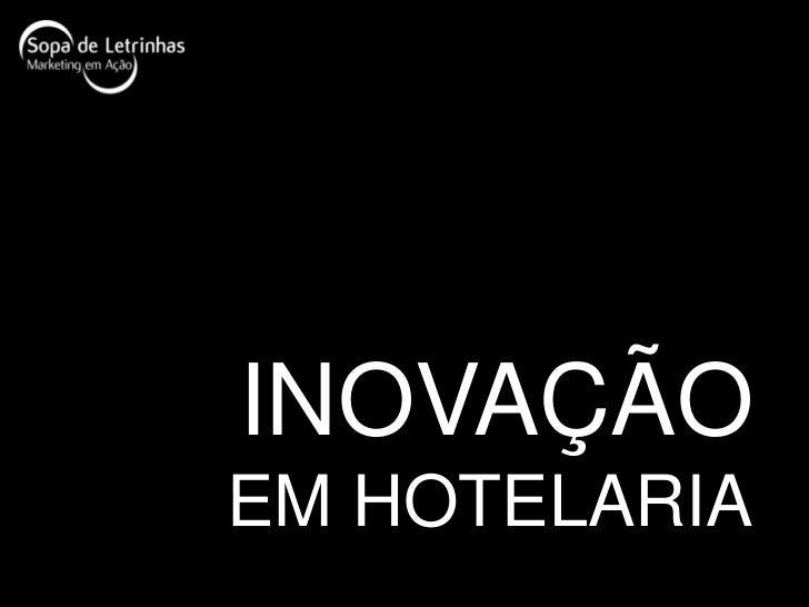 INOVAÇÃOEM HOTELARIA