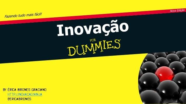 by Érica Briones Graciano http://inovacao.ninja @ericabriones