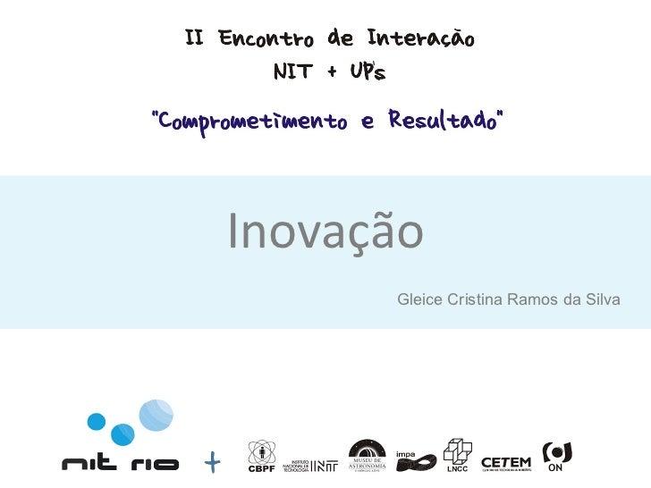 Inovação Gleice Cristina Ramos da Silva