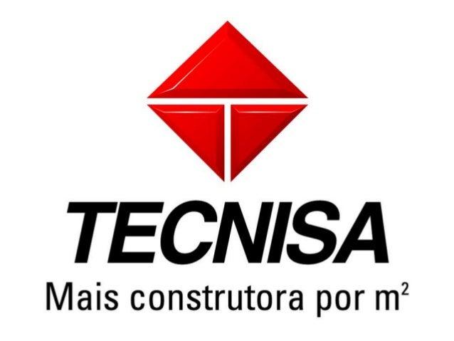 A Tecnisa 35 anos de atividade Eleita em 2011 e 2012 a empresa mais inovadora nosetor da Construção Civil. Considera-se...