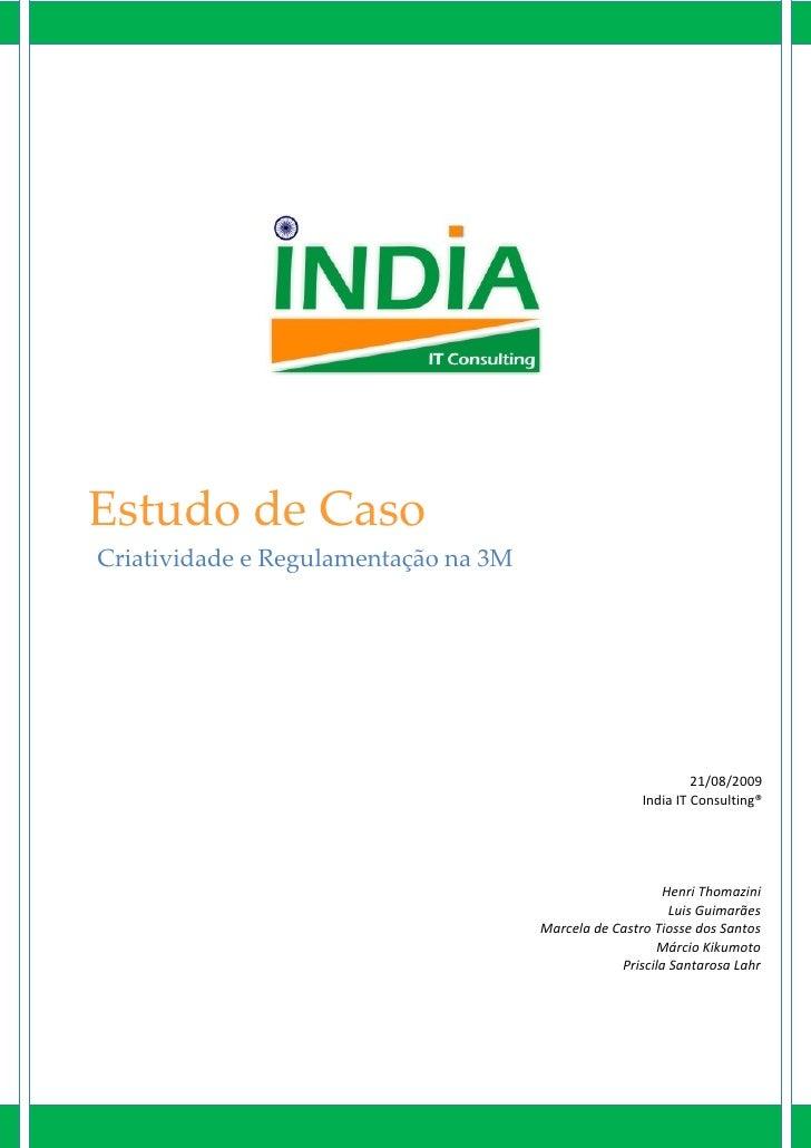 Estudo de Caso Criatividade e Regulamentação na 3M                                                                    21/0...