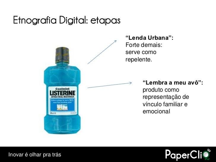 """Etnografia Digital: etapas                                """"Lenda Urbana"""":                                Forte demais:    ..."""