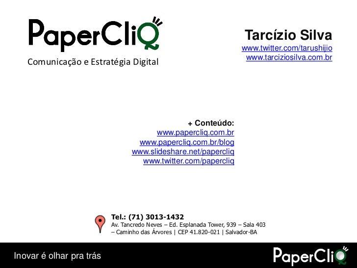 Tarcízio Silva                                                                          www.twitter.com/tarushijio        ...