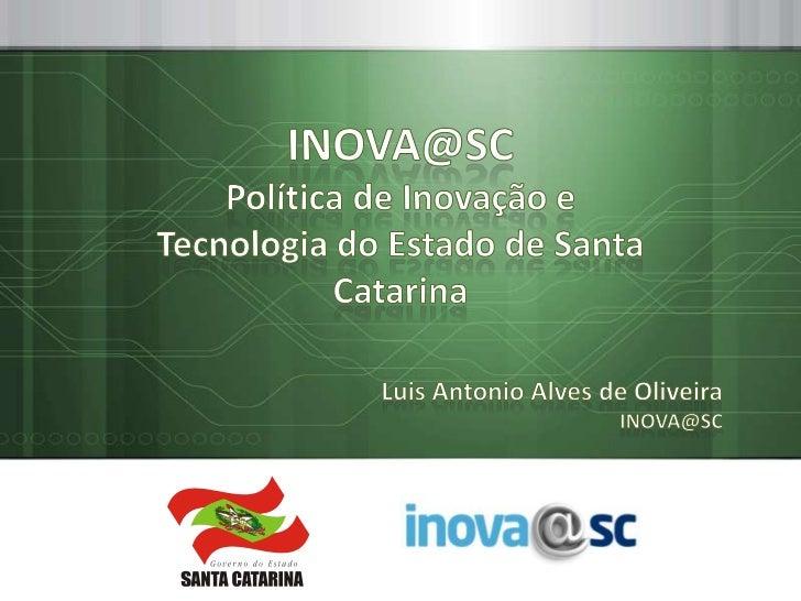 COPYRIGHT 2011 – INOVA@SC   1