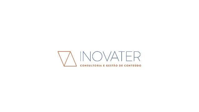 A Inovater foi criada para apoiar as empresas a se comunicarem de maneira eficiente com seus públicos. Acreditamos no pode...