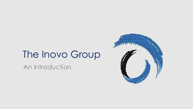 The Inovo Group An Introduction