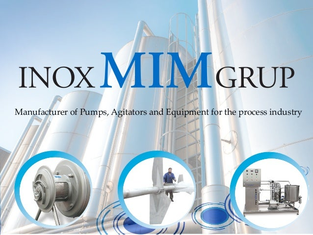 Manufacturer of Pumps, Agitators and Equipment for the process industry