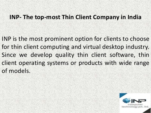 Inp thin clients manufacturing company in mumbai