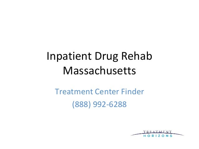Inpatient Drug RehabMassachusettsTreatment Center Finder(888) 992-6288
