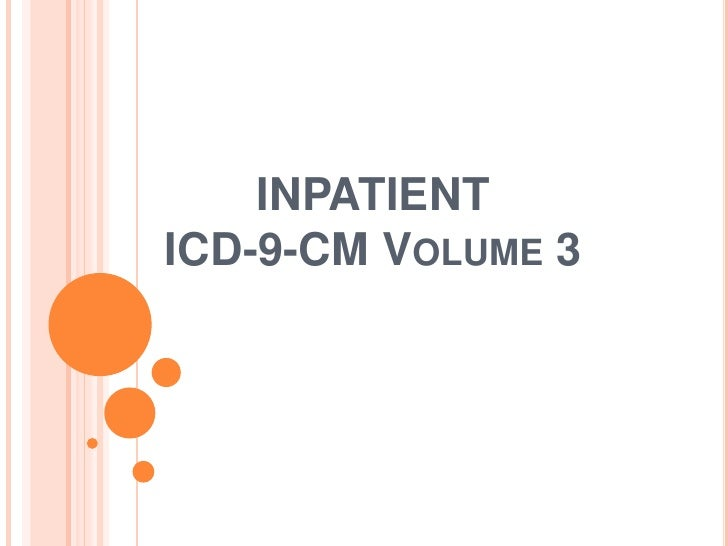 INPATIENTICD-9-CM VOLUME 3