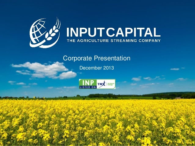 Corporate Presentation December 2013  TSX-V: INP  1  1