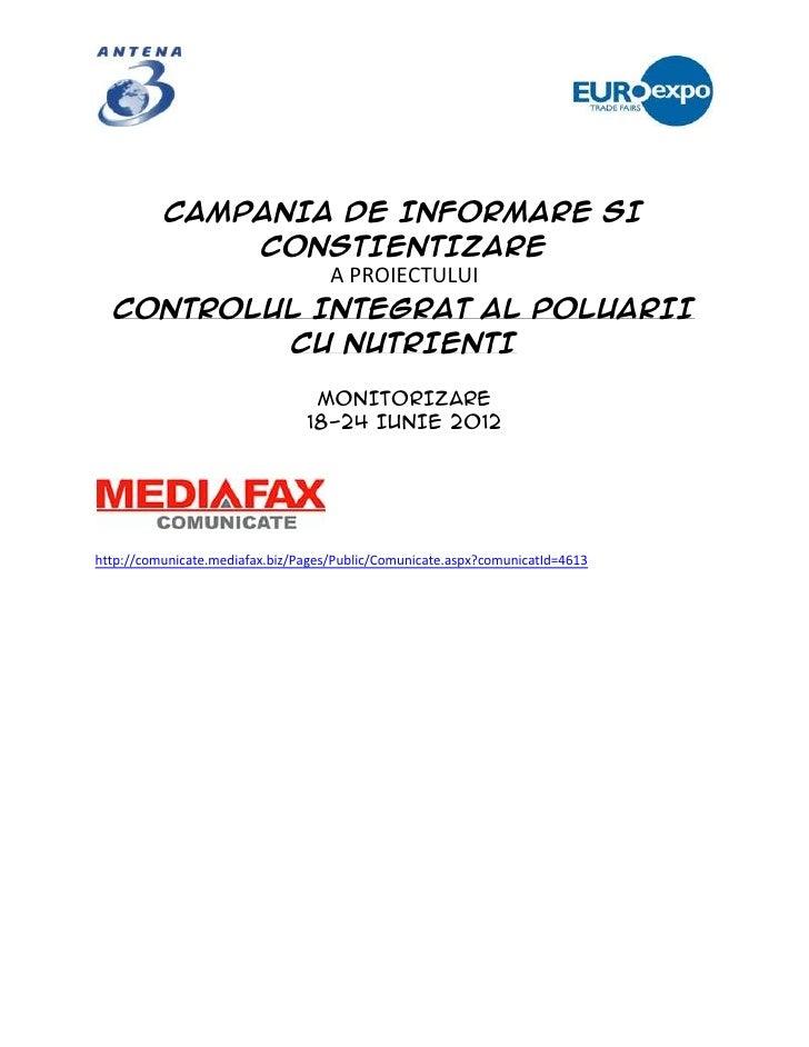 CAMPANIA DE INFORMARE SI         CONSTIENTIZARE             A PROIECTULUI  CONTROLUL INTEGRAT AL POLUARII          CU NUTR...