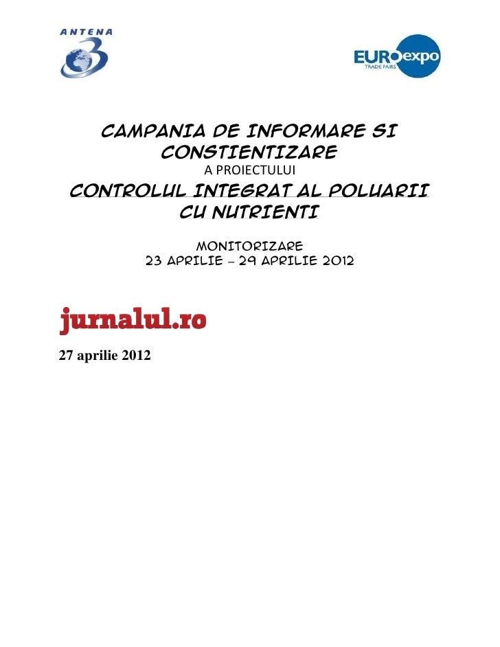 CAMPANIA DE INFORMARE SI        CONSTIENTIZARE            A PROIECTULUI CONTROLUL INTEGRAT AL POLUARII         CU NUTRIENT...