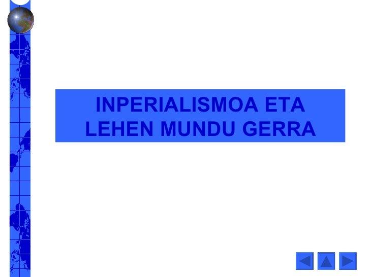 INPERIALISMOA ETA LEHEN MUNDU GERRA