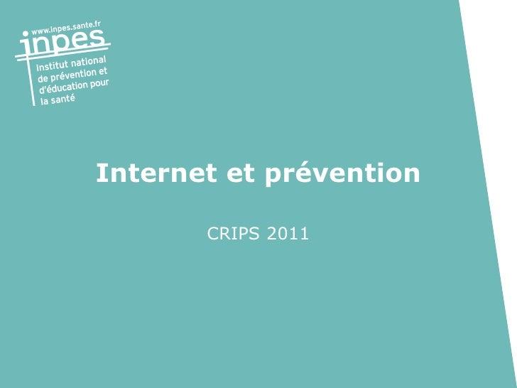 Internet et prévention CRIPS 2011