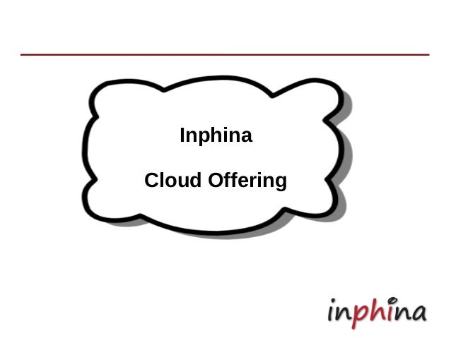 Inphina Cloud Offering