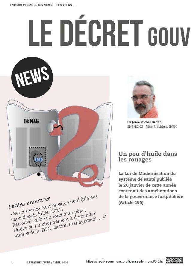 Le MAG de l'INPH / avril 20166 Le décretgouv Dr Jean-Michel Badet SNPHCHU - Vice-Président INPH newS «Vend service, Etat ...