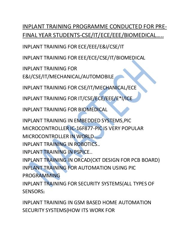 INPLANT TRAINING PROGRAMME CONDUCTED FOR PRE-FINAL YEAR STUDENTS-CSE/IT/ECE/EEE/BIOMEDICAL…..INPLANT TRAINING FOR ECE/EEE/...